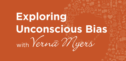 Exploring Unconscious Bias with Vernā Myers