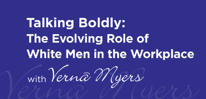 Talking Boldly: The Evolving Role of White Men in the Workplace